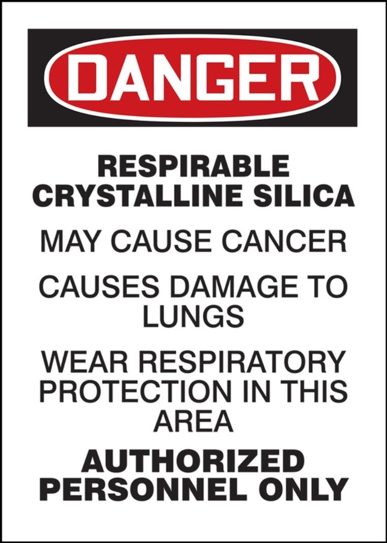 OSHA Danger Safety Labels, Respirable Crystalline Silica - May Cause Cancer