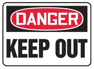 Danger, Keep Out Sign