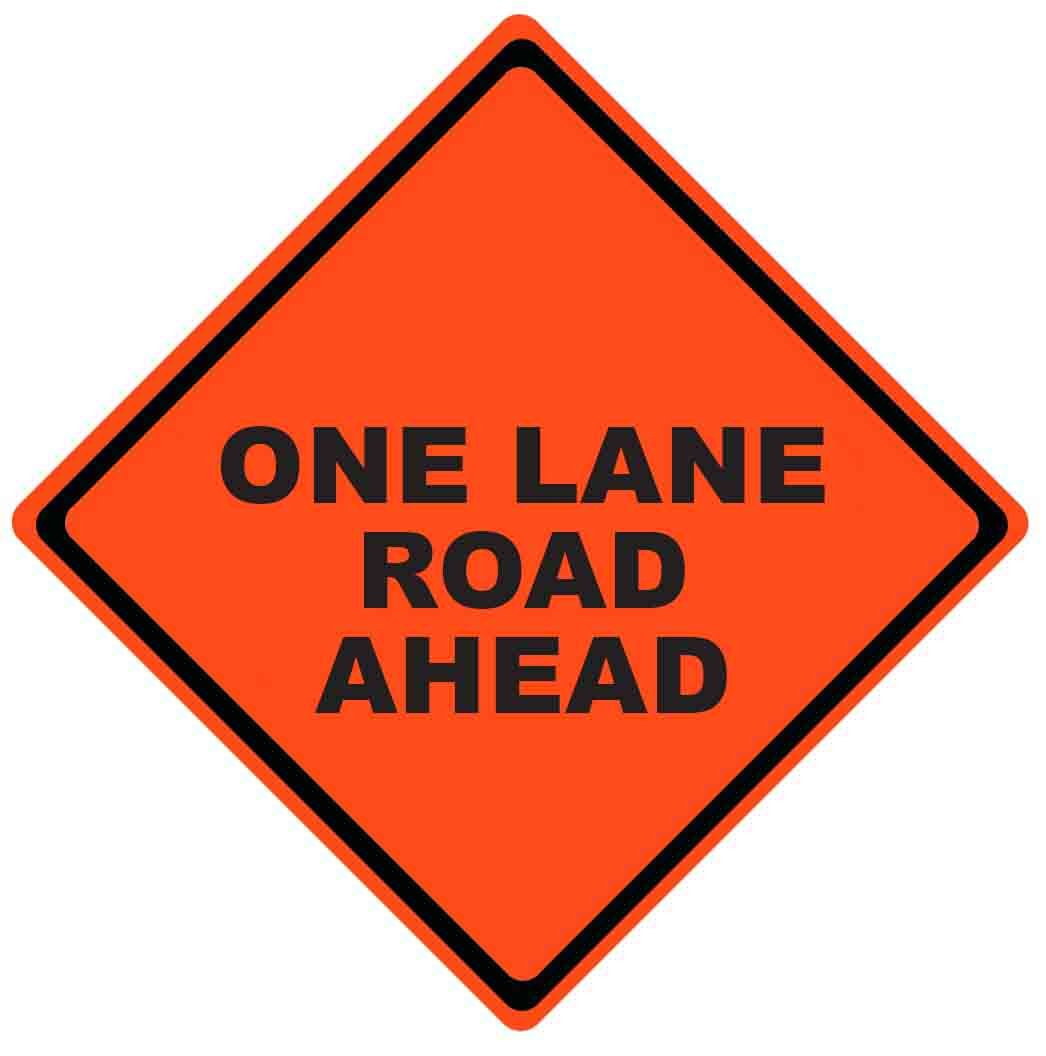 One Lane Road Ahead Roll Up Work Zone Signs