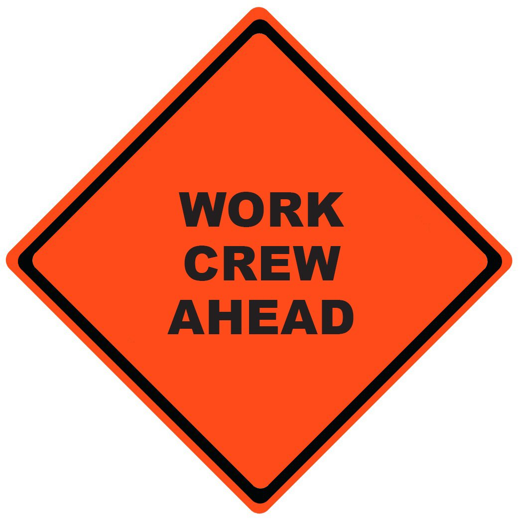 Work Crew Ahead Roll Up Work Zone Signs